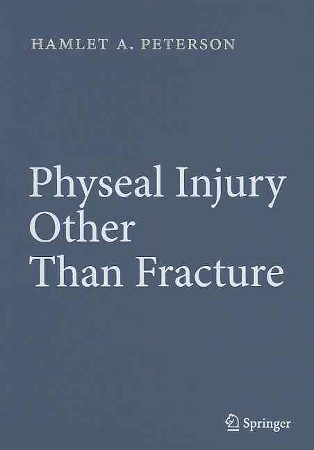 Physeal Injury Other Than Fracture By Peterson, Hamlet A.